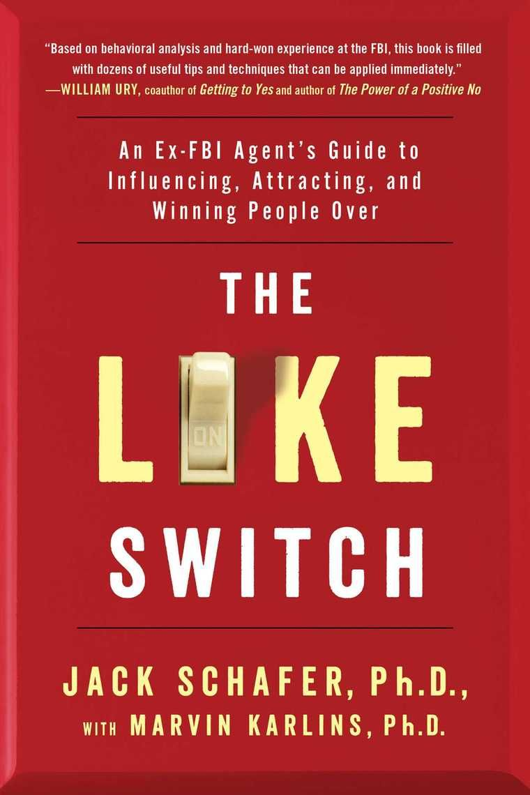 Read The Like Switch Online By Jack Schafer And Marvin Karlins Books Good Books Book Worth Reading Books