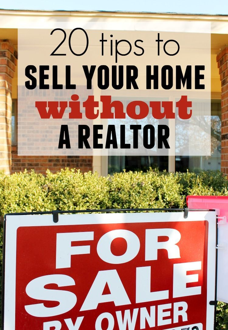 How to Sale Your Home Without a Realtor 20 Tips from