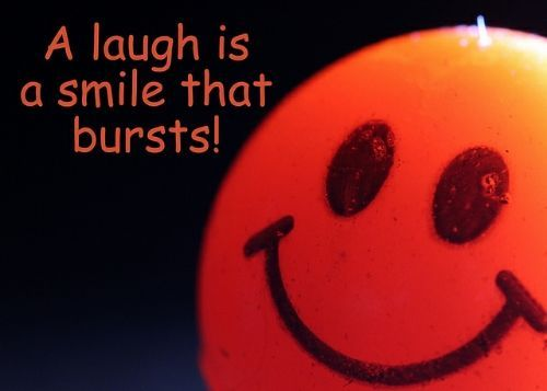 A Laugh Is A Smile That Bursts Quote Happy Smile Inspirational Quote Positive Quote Happiness Inspirational Smile Quotes Happy Quotes Positive Laughter Quotes