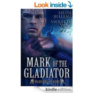 #FREE novella on Amazon! Mark of the Gladiator by Heidi Belleau and Violetta Vane! #MM #Romance