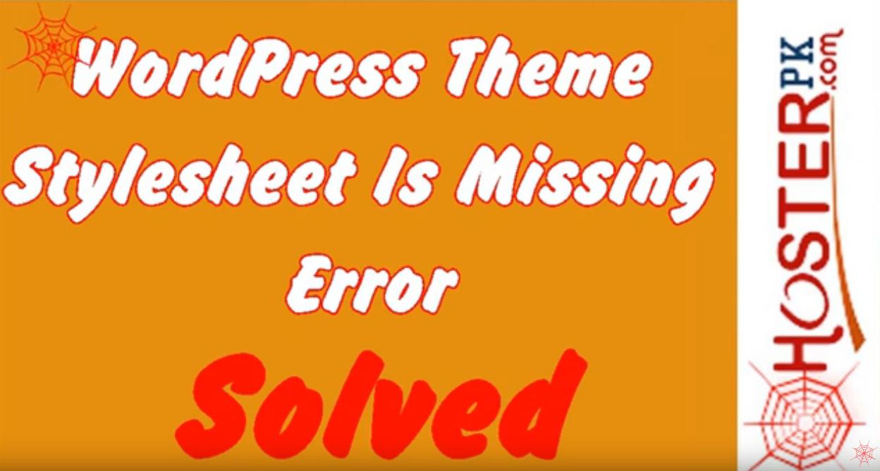 How To Fix WordPress Theme Stylesheet Is Missing Error
