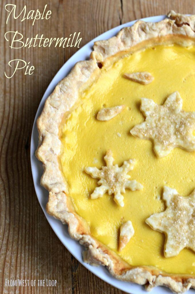 Holiday Dessert Maple Buttermilk Pie West Of The Loop Recipe Buttermilk Pie Holiday Desserts Desserts