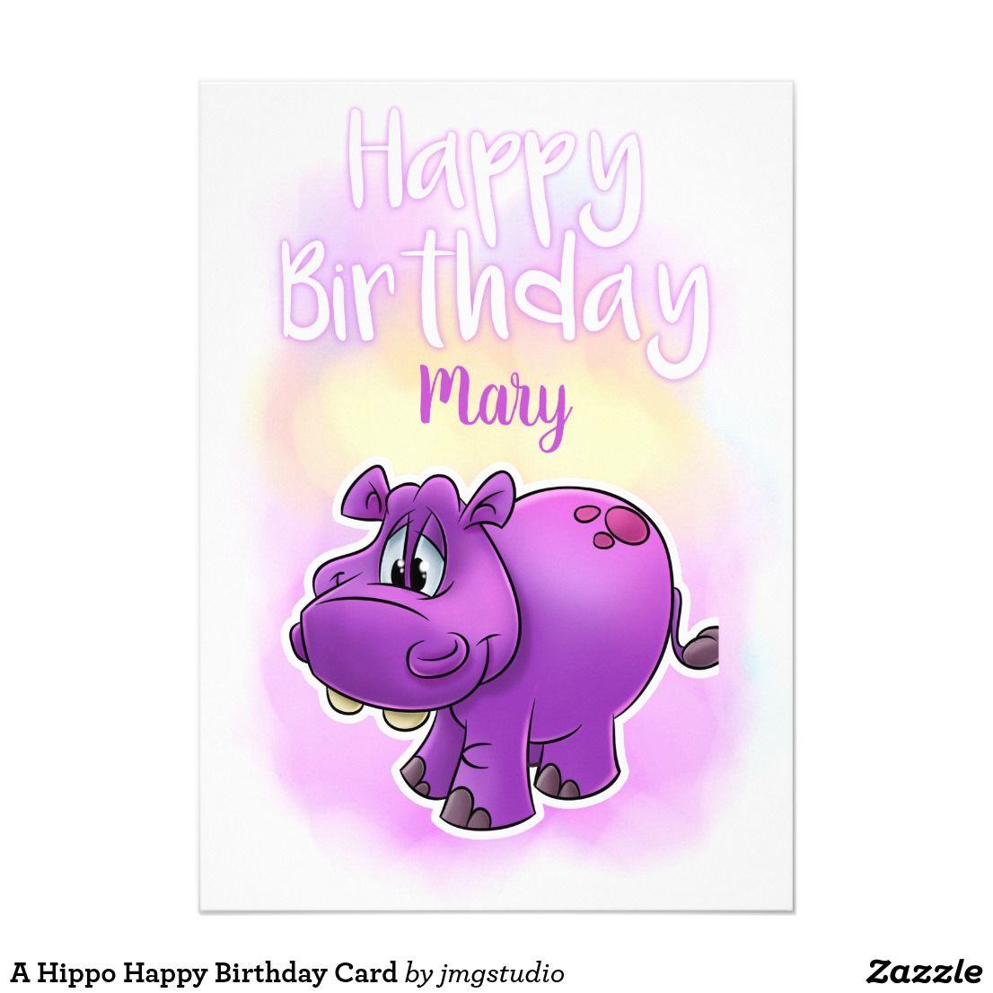 A Hippo Happy Birthday Card Zazzle Com Happy Birthday Cards Birthday Cards Happy Birthday