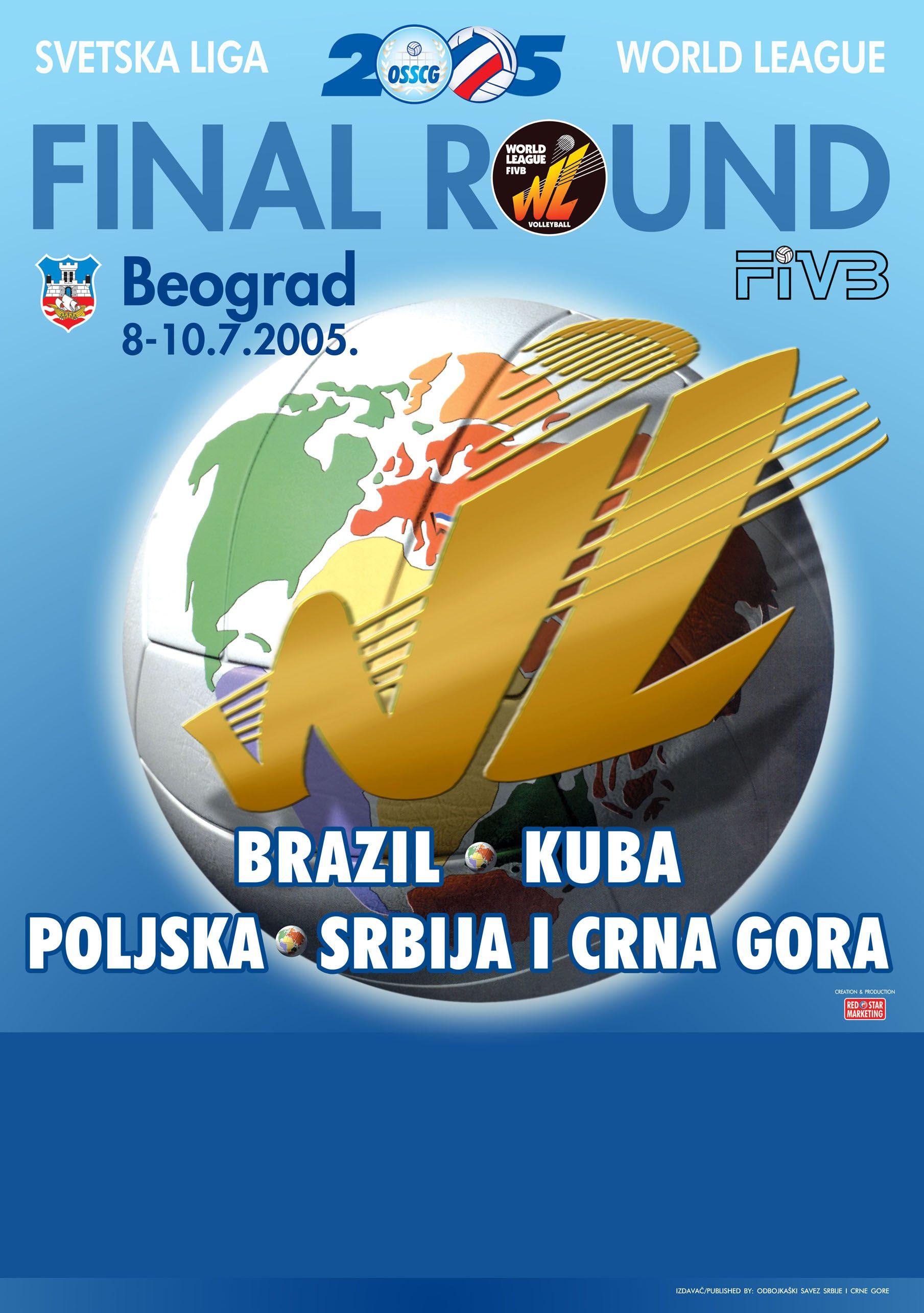 2005 World League Final Tournament poster.