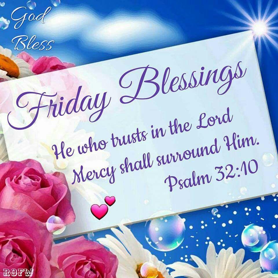 Friday Blessings Good Morning Pinterest Blessings