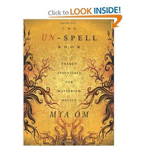 The Un Spell Book Energy Essentials For Mastering Magick Spell Book Magick Book Magical Book