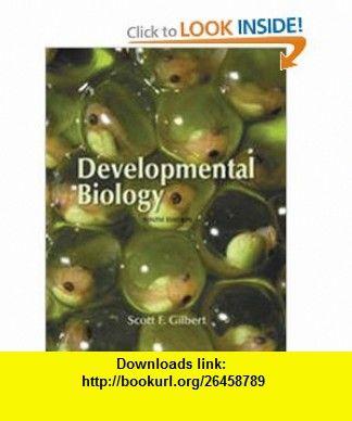 Developmental biology: scott f. Gilbert, michael j. F. Barresi.