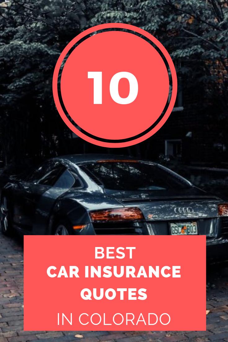 10+ Best Car Insurance in Colorado Best car insurance
