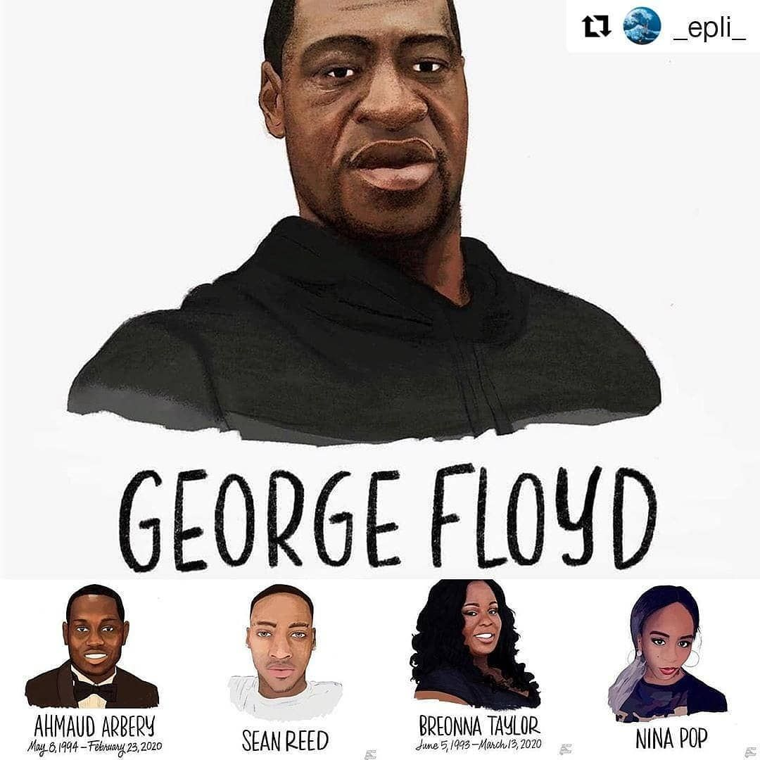 Justiceteamsnetwork On Instagram Repost Epli Get Repost Say Their Names Georgefloyd Ninap In 2020 Black History Facts Black Lives Matter Black Lives