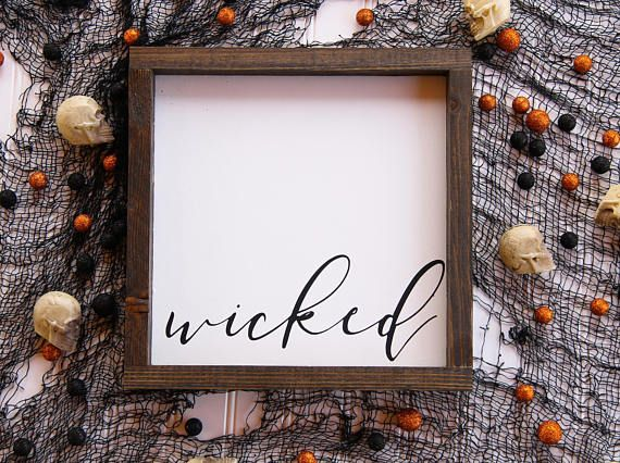 Wicked **Sign measures approx 11 x 11 inches **Production time is 7