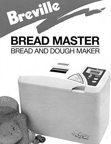 Breville Bread Machine Maker Instruction Manual Bread Maker Bread Machine Breville