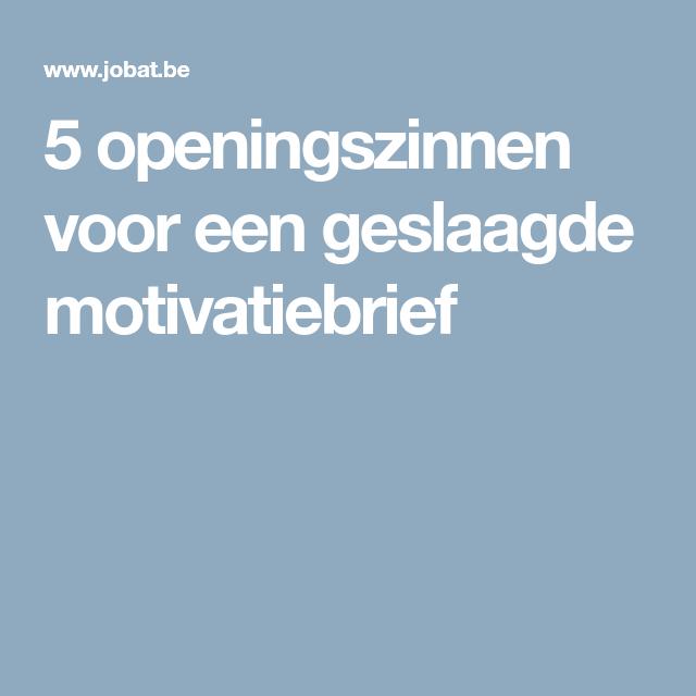 openingszinnen sollicitatiebrief 5 openingszinnen voor een geslaagde motivatiebrief | New job