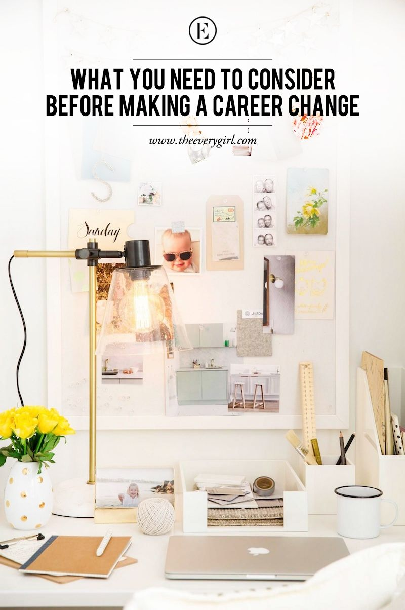 What You Need To Consider Before Making A Career Change Work
