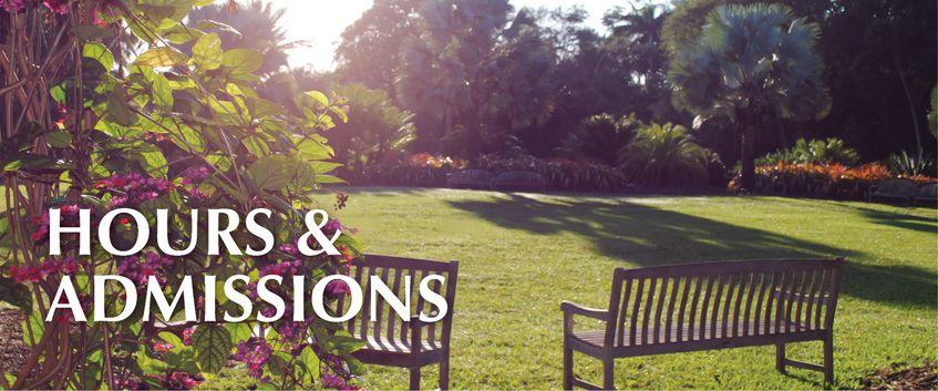 Hours & Admission Fairchild tropical botanic garden