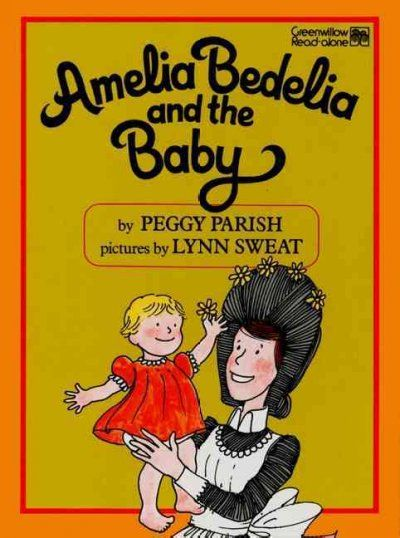Amelia Bedelia follows to the letter the list of instructions for looking after the Lanes' baby.