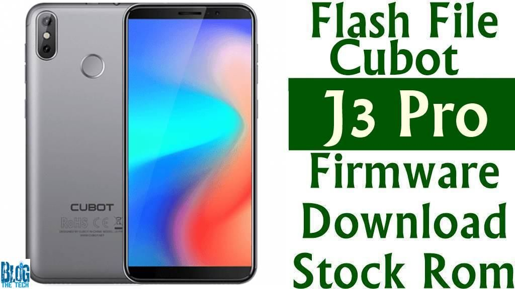 Flash File] Cubot J3 Pro Firmware Download [Stock Rom