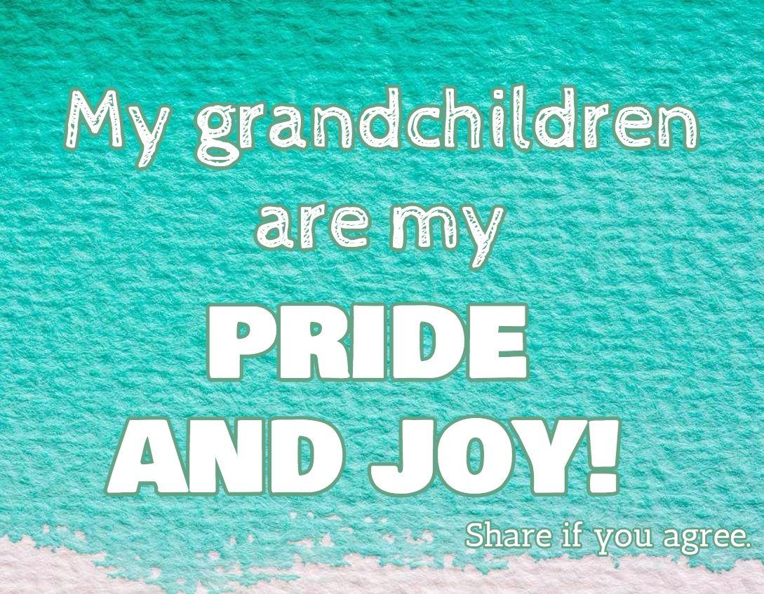 Grandchildren Quotes Sayings About Grandkids Grandchildren
