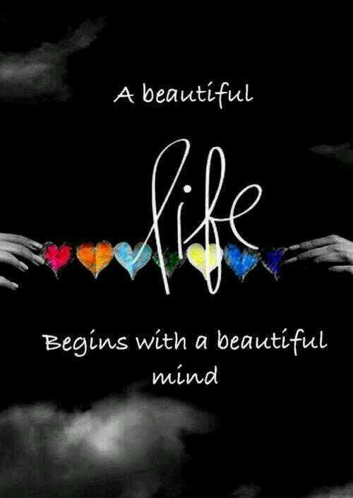 A beautiful life begins with a beautiful mind. ~Sayings  #life #mind #beauty #beautiful #begin #quotes