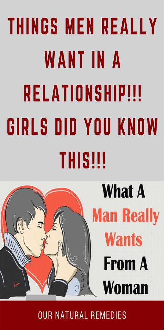 What girls want from a man