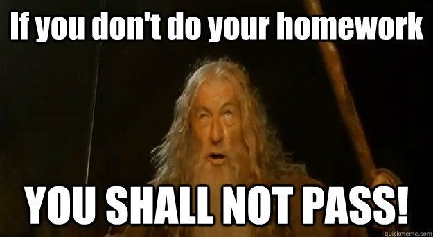 Homepage Language Arts 7b Exams Memes You Shall Not Pass