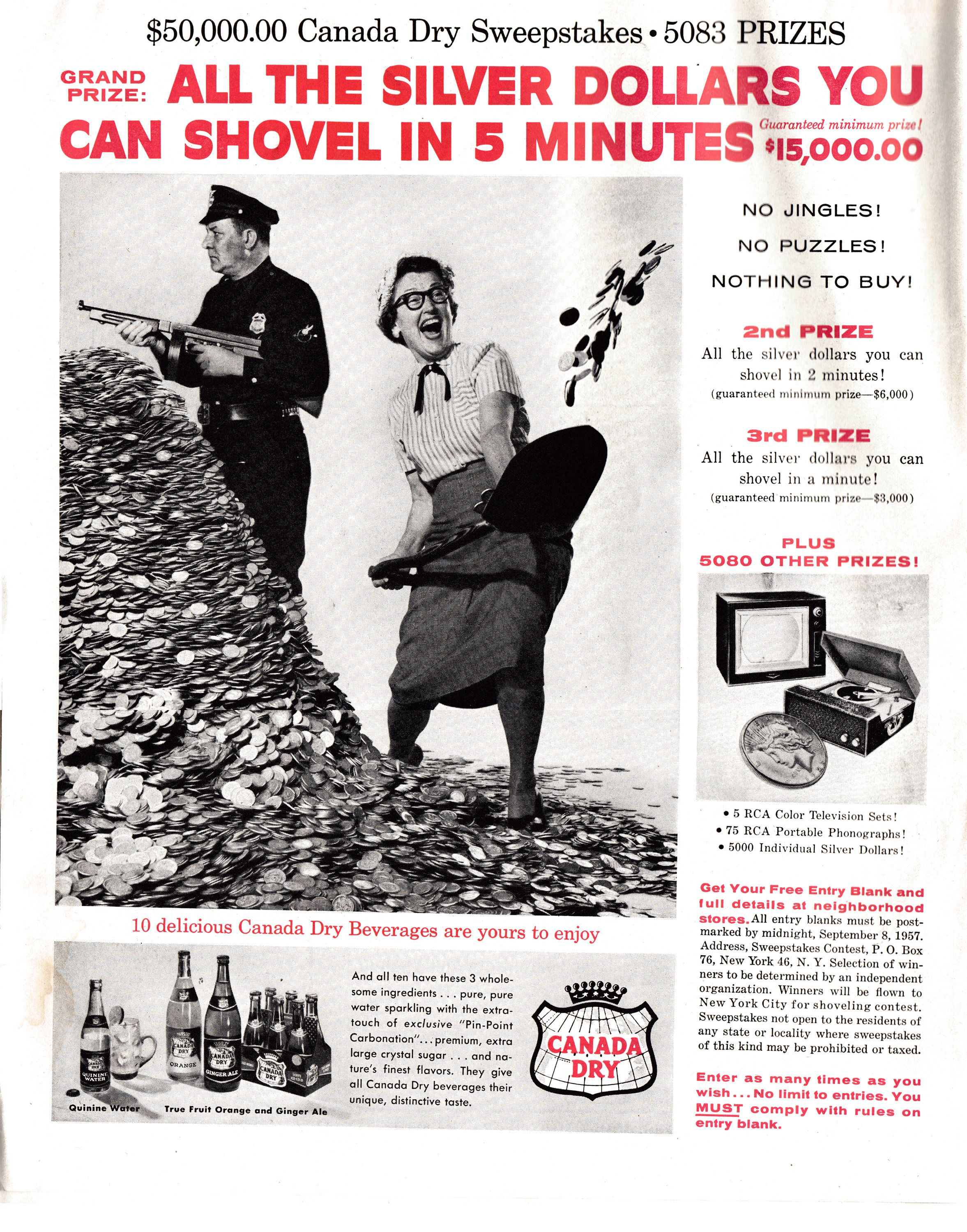 1957 Canada Dry-Contest-Shovel Silver Dollars for 5 Minutes