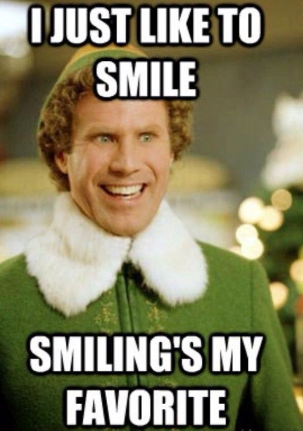 Happy Holidays Smiling Holidays Christmas Memes Funny Movie Quotes Buddy The Elf