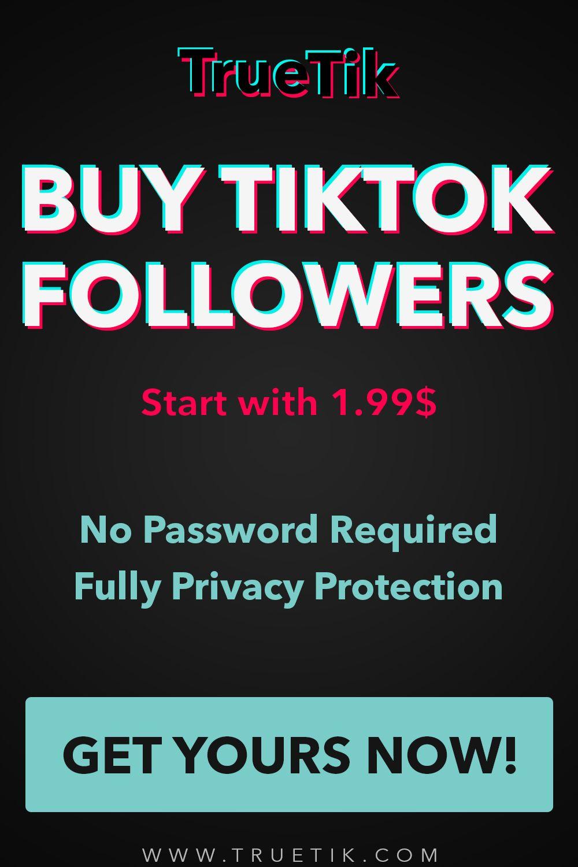 Buy Tiktok Followers 100 Followers Only 1 99 Truetik Love Photos Perfect Image Cool Photos