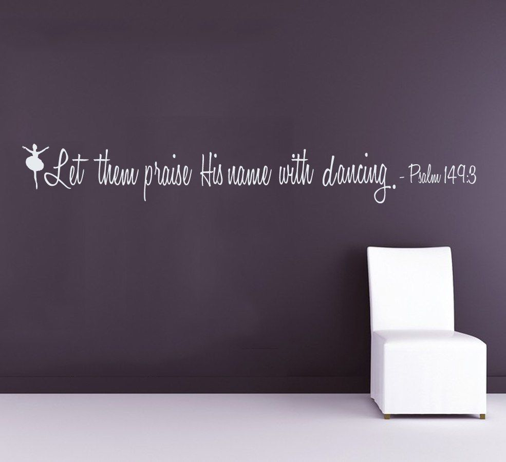 Custom Ballerina Wall Decals Quote Girl Dancer Psalm Dancing - Custom vinyl wall decals dance