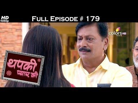 Colours tv drama serial |Thapki Pyar Ki - episode 179 | This drama