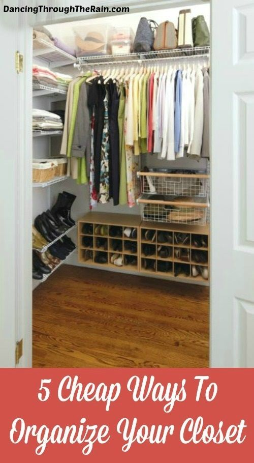 5 Cheap Ways To Organize Your Closet Small Apartment