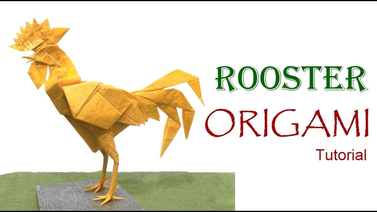 Origami Rooster Tutorial (Satoshi Kamiya) 折り紙 おんどり оригами ...