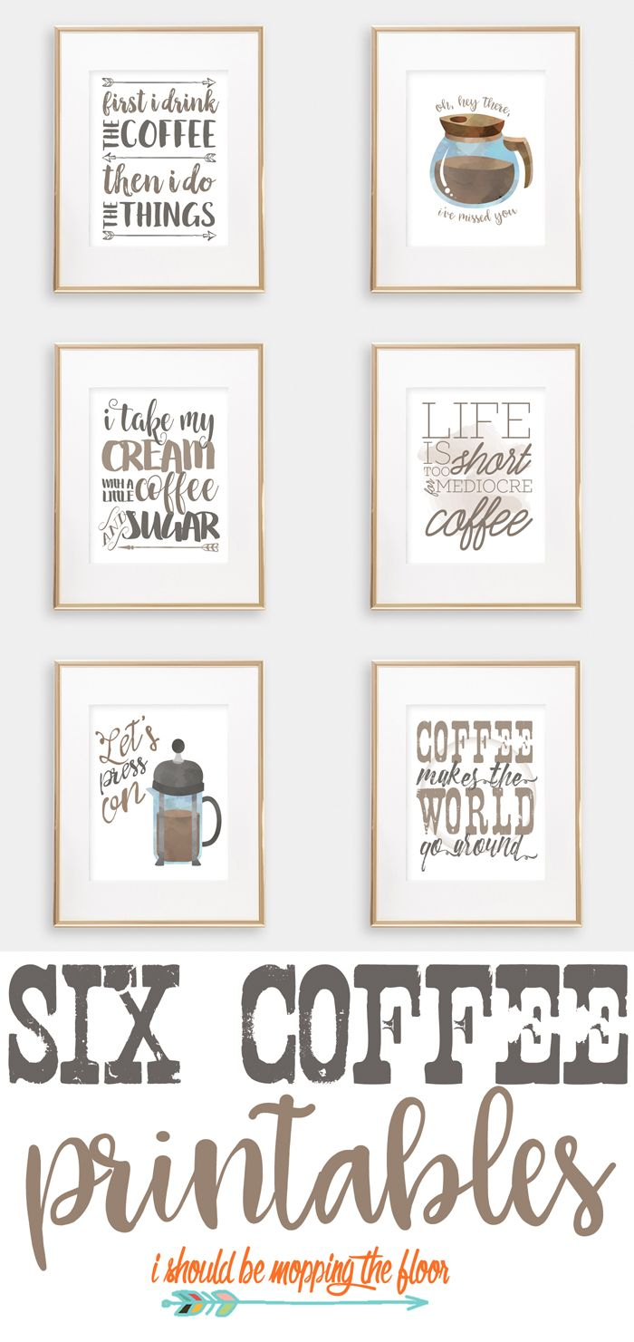 Six Coffee Printables Coffee Theme Kitchen Coffee Theme