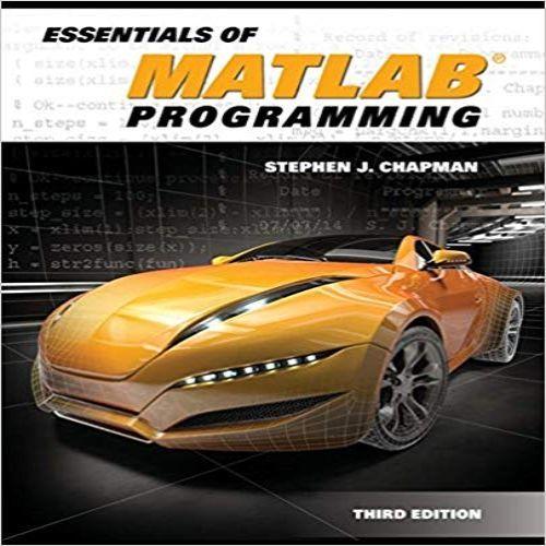 Essentials Of Matlab Programming 3rd Edition By Stephen J Chapman
