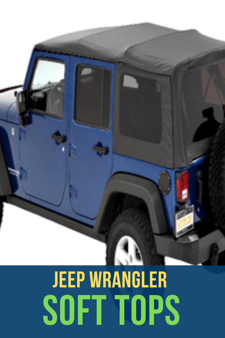 The 24 Best Jeep Soft Tops Jeep Wrangler Soft Top Jeep Soft Tops