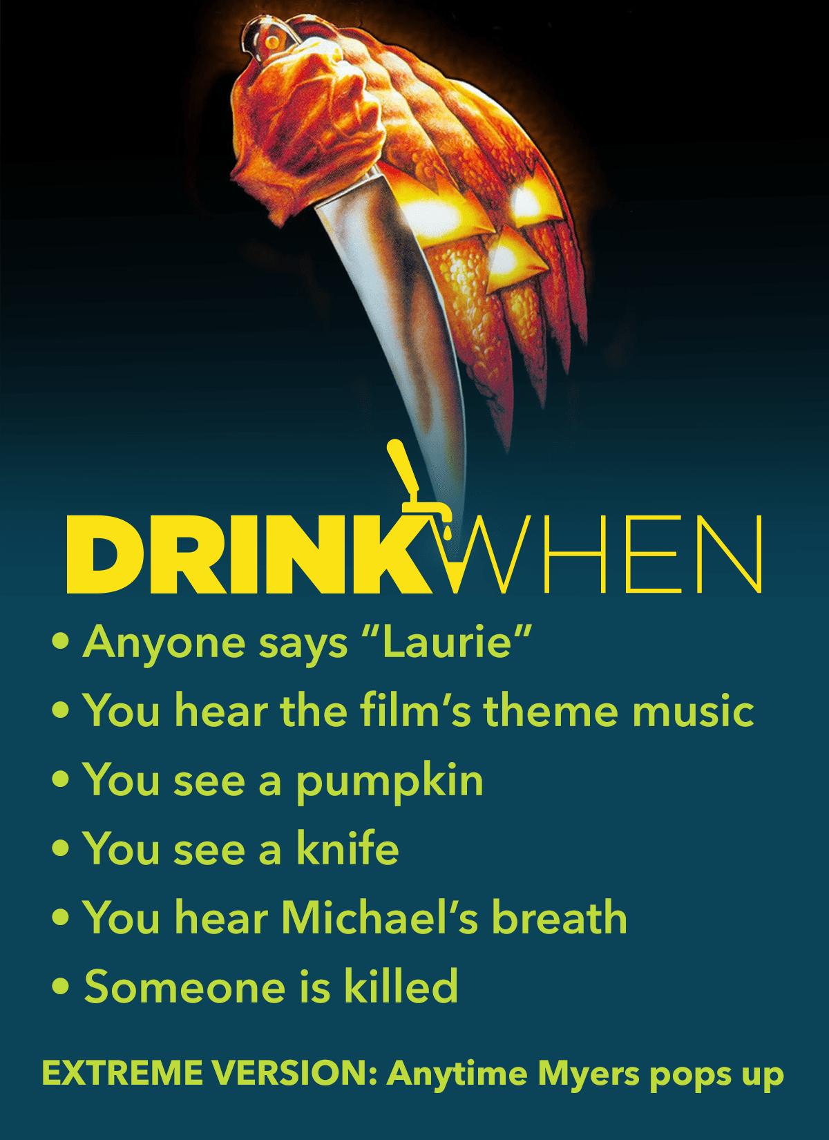 Halloween (1978) Drinking Game Drinking games, Movie