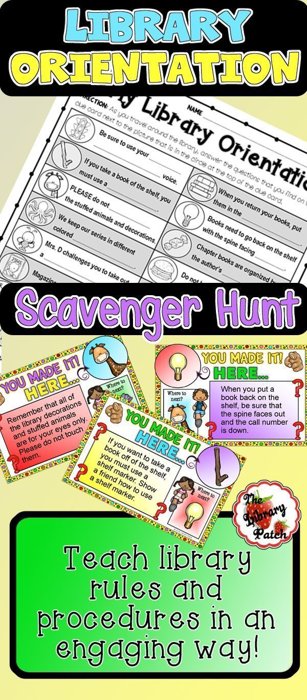 Library Orientation Scavenger Hunt Engage your students in a FUN review of library rules and procedures with this library orientation scavenger hunt