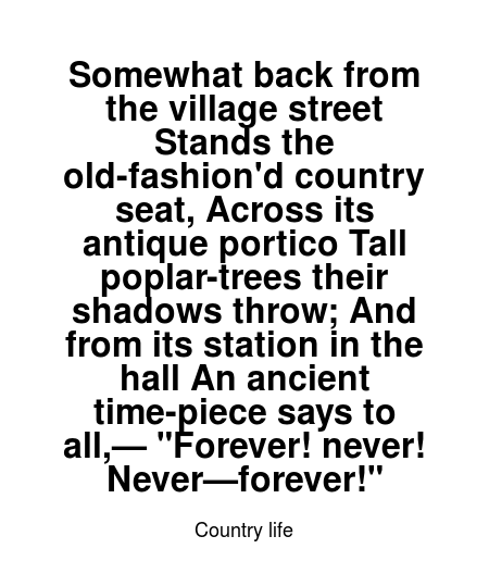 Read More Country Life Quotes At Wiktrest Com Somewhat Back From