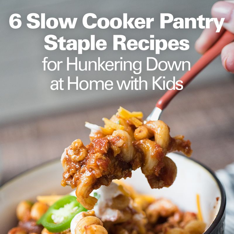 6 Slow Cooker Pantry Staple Recipes For Hunkering Down At
