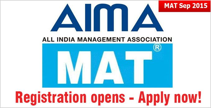 Mat 2015 Registration Is Open Now And Is Proposed To Be Closed On August 22 2015 While The Last Date Of Rece Online Registration Form Online Registration Exam