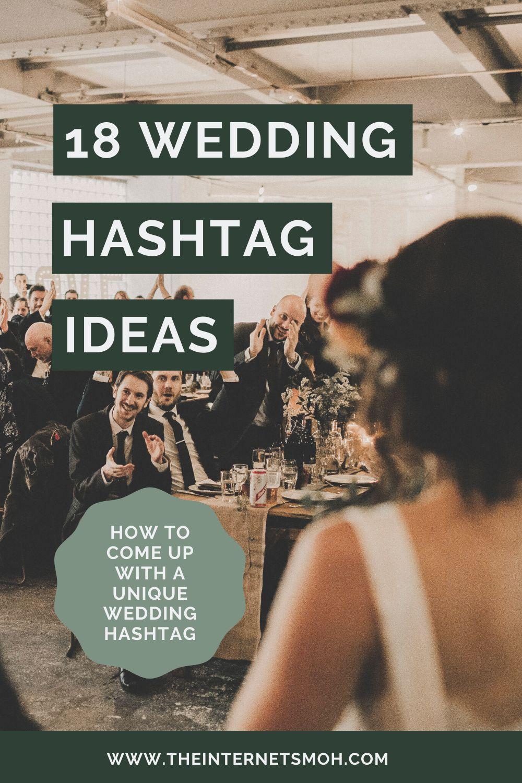 18 Wedding Hashtag Ideas The Internet S Maid Of Honor In 2020 Wedding Hashtag Funny Wedding Hashtags Creative Wedding Hashtags