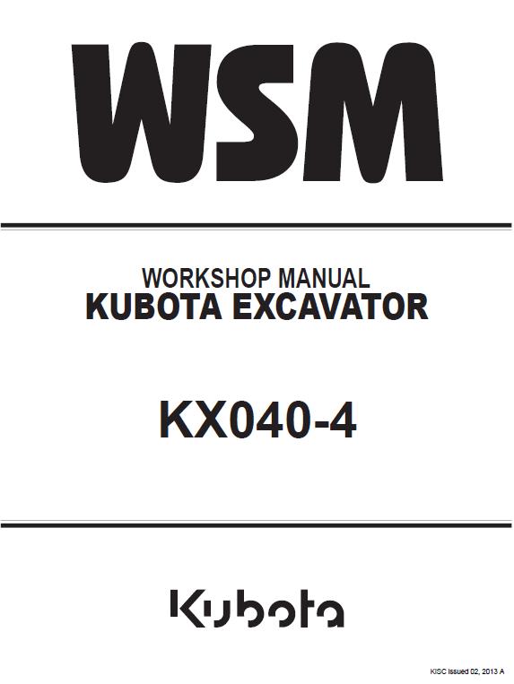 Kubota Kx040 4 Excavator Workshop Service Manual Kubota Excavator Kubota Excavator