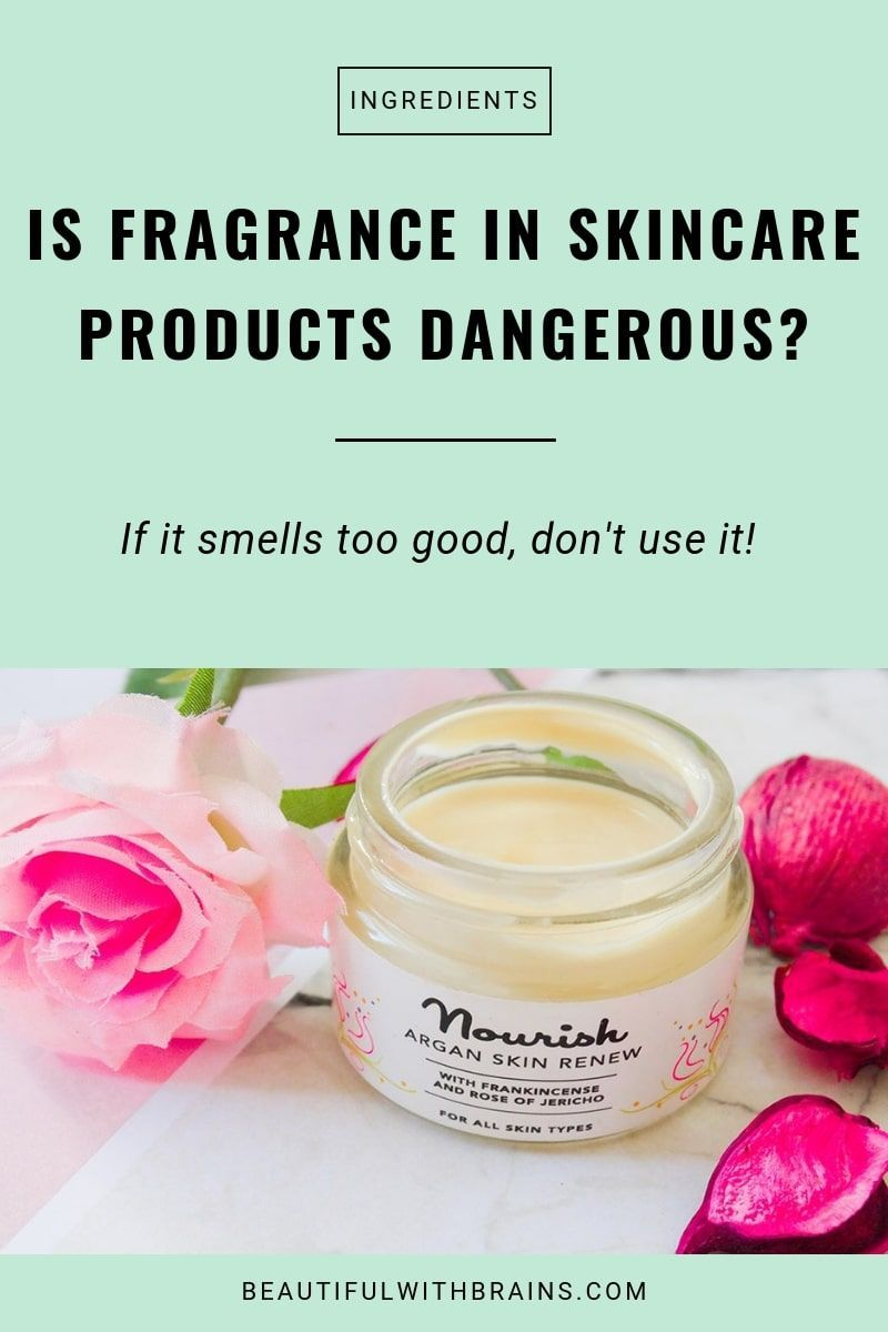 Fragrance In Skincare Is It Bad For Skin Fragrance Free Skin Care Skin Care Fragrance Free Products