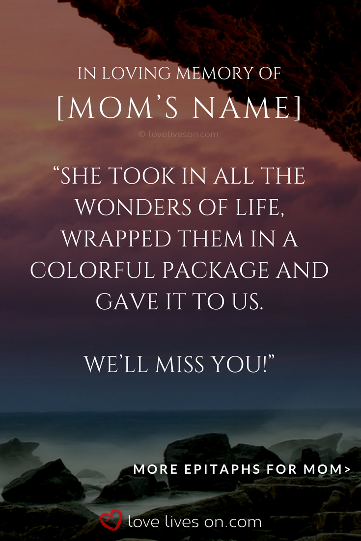 150 Best Epitaph Examples Memorial Quotes For Mom In Loving