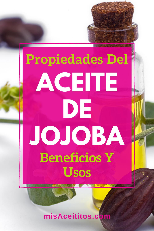 Aceite De Jojoba Propiedades Para Qué Sirve Y Beneficios Aceite De Jojoba Aceite Aceite De Ricino