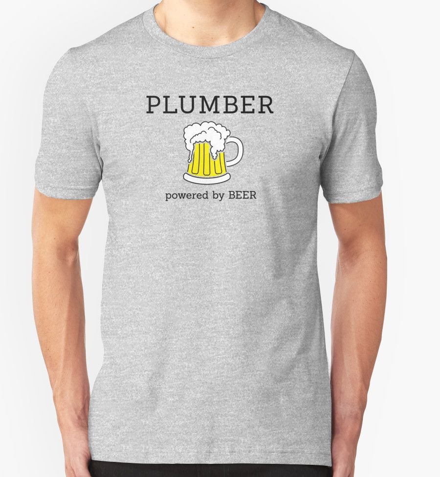 """Plumber powered by beer"" T-Shirts & Hoodies by Stock Image Folio 