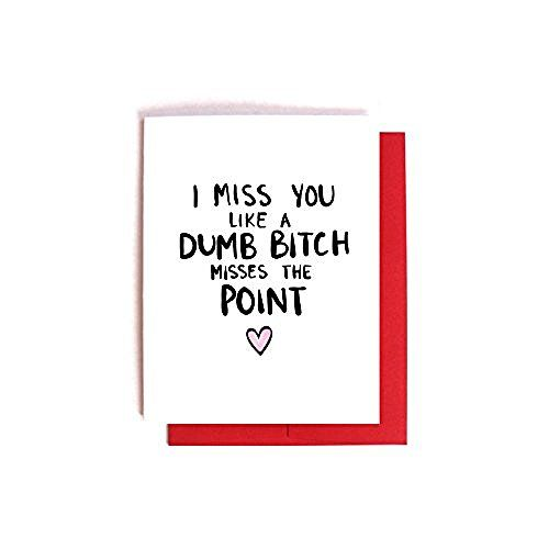 Funny I Miss You Card Dumb Bitch Misses the Point Funny – Funny Best Friend Valentines Day Cards