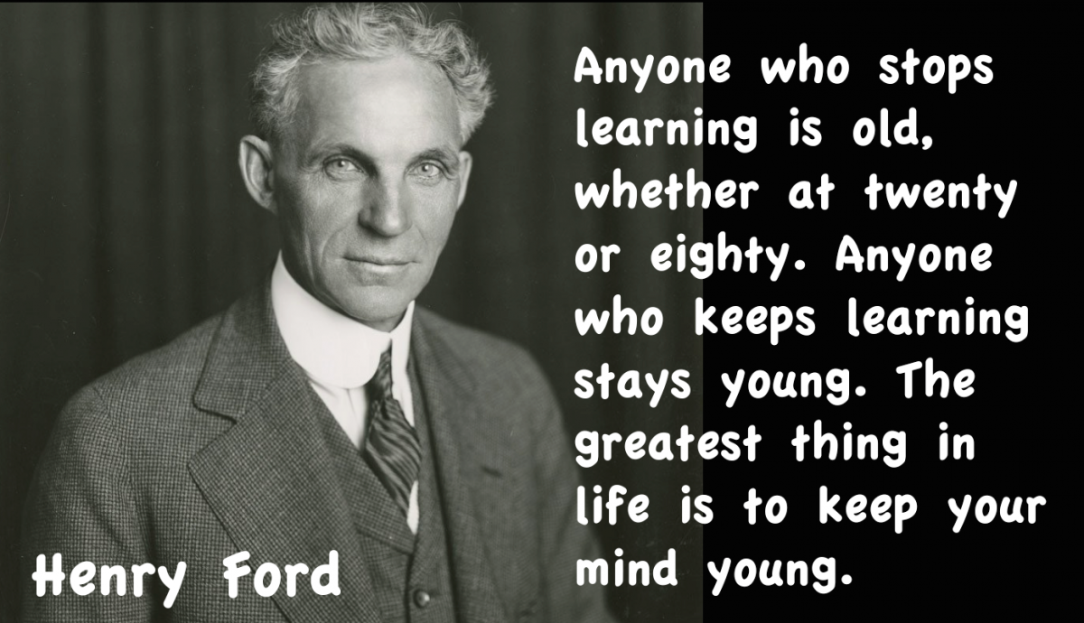Ford Quote Delectable Henry Ford Quote Never Stop Learning  Lcileaders