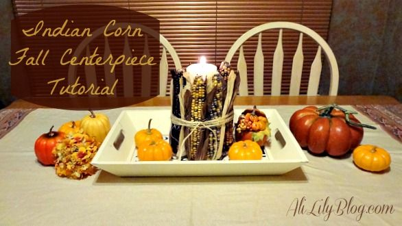 Easy Fall Centerpiece with Indian Corn at AliLilyBlog.com