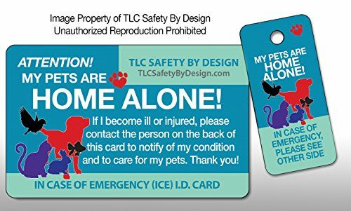 Cat Home De My Pets Are Home Alone Alert Emergency Ice Id Plastic Wallet Card And Keytag Dogs Cats Rabbits Qty 1 Want Addit With Images Pet Emergency Pets Pet Home