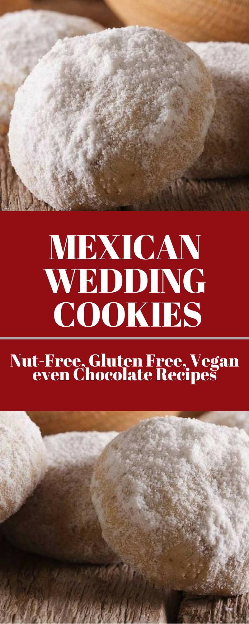 Mexican Wedding Cookies Nut Free Gluten Vegan Even Chocolate Recipes